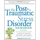 The Post-Traumatic Stress Disorder Sourcebook: A Guide to Healing, Recovery, and Growthby Glenn R. Schiraldi