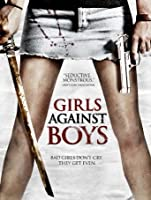 Girls Against Boys [HD]