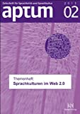 img - for Aptum-Themenheft  Sprache im Web 2.0  book / textbook / text book