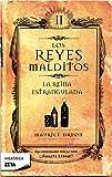 Reyes Malditos II. La Reina Estrangulada (Reyes Malditos/ Accursed Kings) (Spanish Edition)
