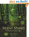 Silent Sparks: The Wondrous World of...