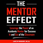 The Mentor Effect: College Series, Volume 2 | Lance Orndorff