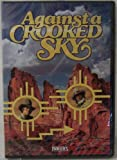 Against a Crooked Sky, Feature Films for Families DVD