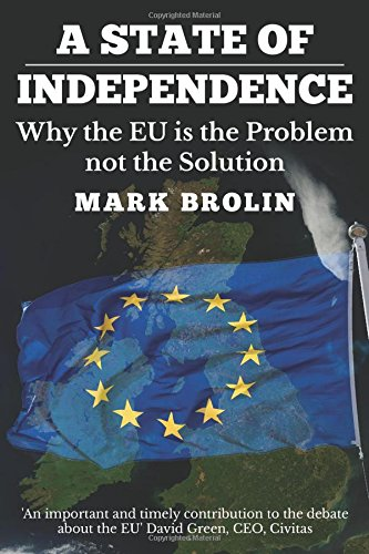 a-state-of-independence-why-the-eu-is-the-problem-and-not-the-solution