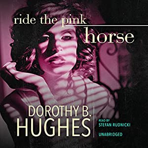 Ride the Pink Horse Audiobook
