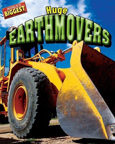 Huge Earthmovers (World's Biggest)