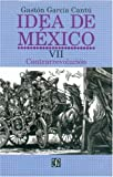 img - for Idea de M xico, VII. Contrarrevoluci n (Vida y Pensamiento de Mexico) (Spanish Edition) book / textbook / text book