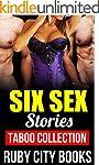 EROTICA: MENAGE: ROMANCE: Six Sex Sto...
