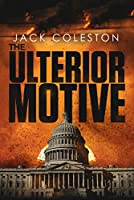 The Ulterior Motive