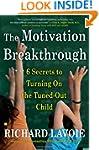 The Motivation Breakthrough: 6 Secret...