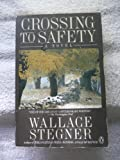 Crossing to Safety (0140112499) by Stegner, Wallace