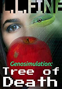 (FREE on 11/12) Genosimulation: Tree Of Death: A Science Fiction Novel by L.L. Fine - http://eBooksHabit.com