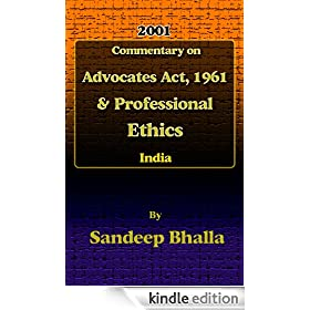 Commentary on Advocates Act, 1961 & Professional Ethics in India