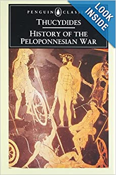History of the Peloponnesian War by Thucydides, M. I. Finley and Rex Warner