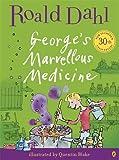 Roald Dahl George's Marvellous Medicine (Colour Edn)