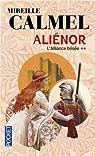 Aliénor, Tome 2 : L'alliance brisée