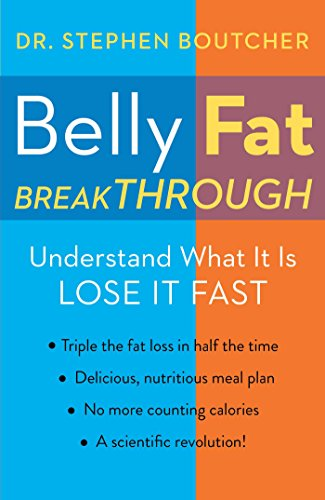 It's not a diet—it's a lifestyle revolution… and it's yours for 81% off!  Belly Fat Breakthrough: Understand What It Is and Lose It Fast