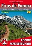 Cordula Rabe Picos de Europa: Die schönsten Tal- und Bergwanderungen. 50 Wanderungen in und um Spaniens gröÃten Nationalpark