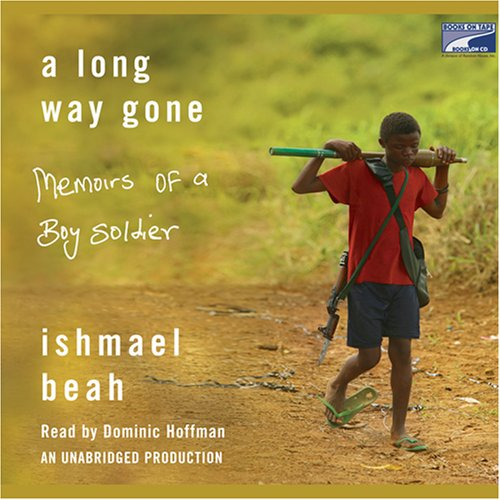"""a long way gone a young The great benefit of ishmael beah's memoir, """"a long way gone,"""" is that it may help us arrive at an understanding of this situation beah's autobiography is almost unique, as far as i can."""