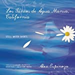Los Santos de Agua Mansa, California (Texto Completo) [The Saints of Agua Mansa, California ] | Alex Espinoza