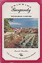 Drinking Burgundy by Youngman Carter