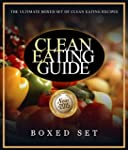 Clean Eating Guide: How to Keep Healt...