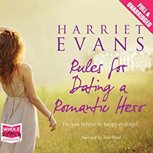 Rules for Dating a Romantic Hero | [Harriet Evans]