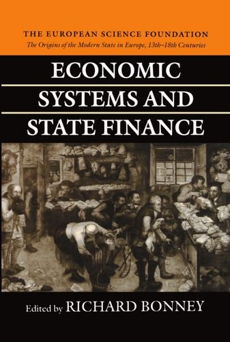 Economic Systems and State Finance (The Origins of the Modern State in Europe, 13th to 18th Centuries)