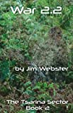 War 2.2 (The Tsarina Chronicles) by Jim Webster