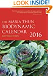 The Maria Thun Biodynamic Calendar 2016