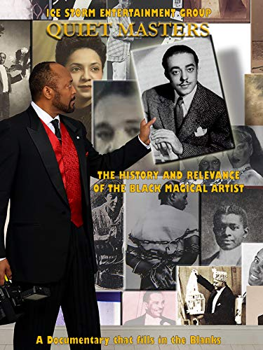 Quiet Masters - The History and Relevance of the Black Magical Artist