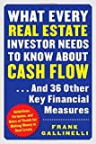 img - for What Every Real Estate Investor Needs to Know about Cash Flow... And 36 Other Key Financial Measures by Gallinelli, Frank 1st edition (2003) Paperback book / textbook / text book