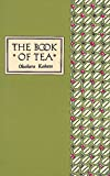 The Book of Tea Classic Edition (0804800693) by Okakura Kakuzo