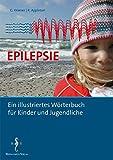Epilepsie - Ein illustriertes Wörterbuch für Kinder und Jugendliche
