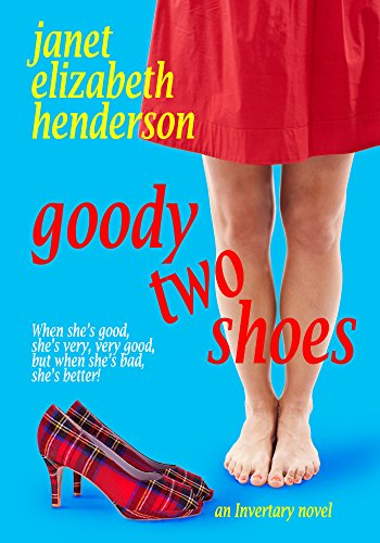 goody-two-shoes-a-romantic-comedy-scottish-highlands-book-2-english-edition