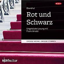 Rot und Schwarz (       ungekürzt) von Stendhal Gesprochen von: Frank Arnold