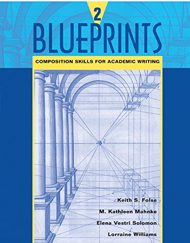 Blueprints 2: Composition Skills for Academic Writing...