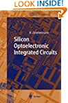 Silicon Optoelectronic Integrated Cir...