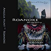 Roanoke: The Keepers of the Ring, Book 1 | [Angela Hunt]