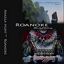 Roanoke: The Keepers of the Ring, Book 1 (       UNABRIDGED) by Angela Hunt Narrated by Lesley Parkin