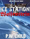 Ice Station Wolfenstein (Order Of The...