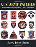 img - for U.S. Army Patches: An Illustrated Encyclopedia of Cloth Unit Insignia book / textbook / text book
