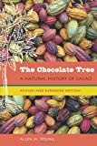 : The Chocolate Tree: A Natural History of Cacao