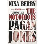 The Notorious Pagan Jones | Nina Berry