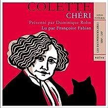 Chéri | Livre audio Auteur(s) :  Colette Narrateur(s) : Françoise Fabian
