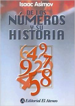 De Los Números Y Su Historia