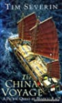 The China Voyage : A Pacific Quest by...