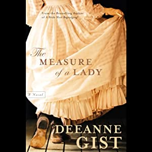 The Measure of a Lady | [Deeanne Gist]