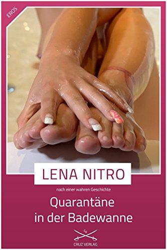 Quarantäne in der Badewanne: Eine Story von Lena Nitro (German Edition)