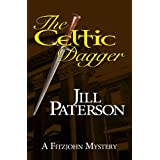The Celtic Dagger (A Fitzjohn Mystery Book 1) ~ Jill Paterson